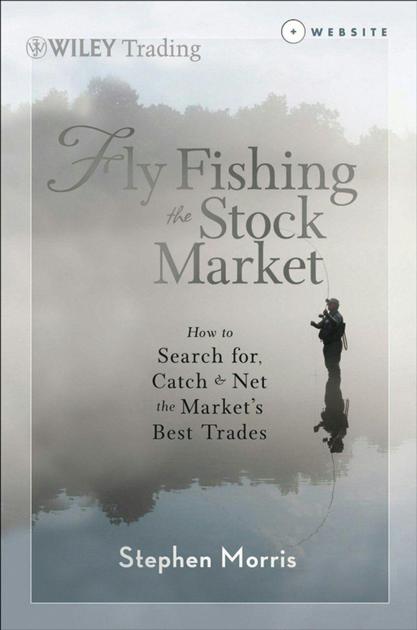 FISHING THE STOCK MARKET