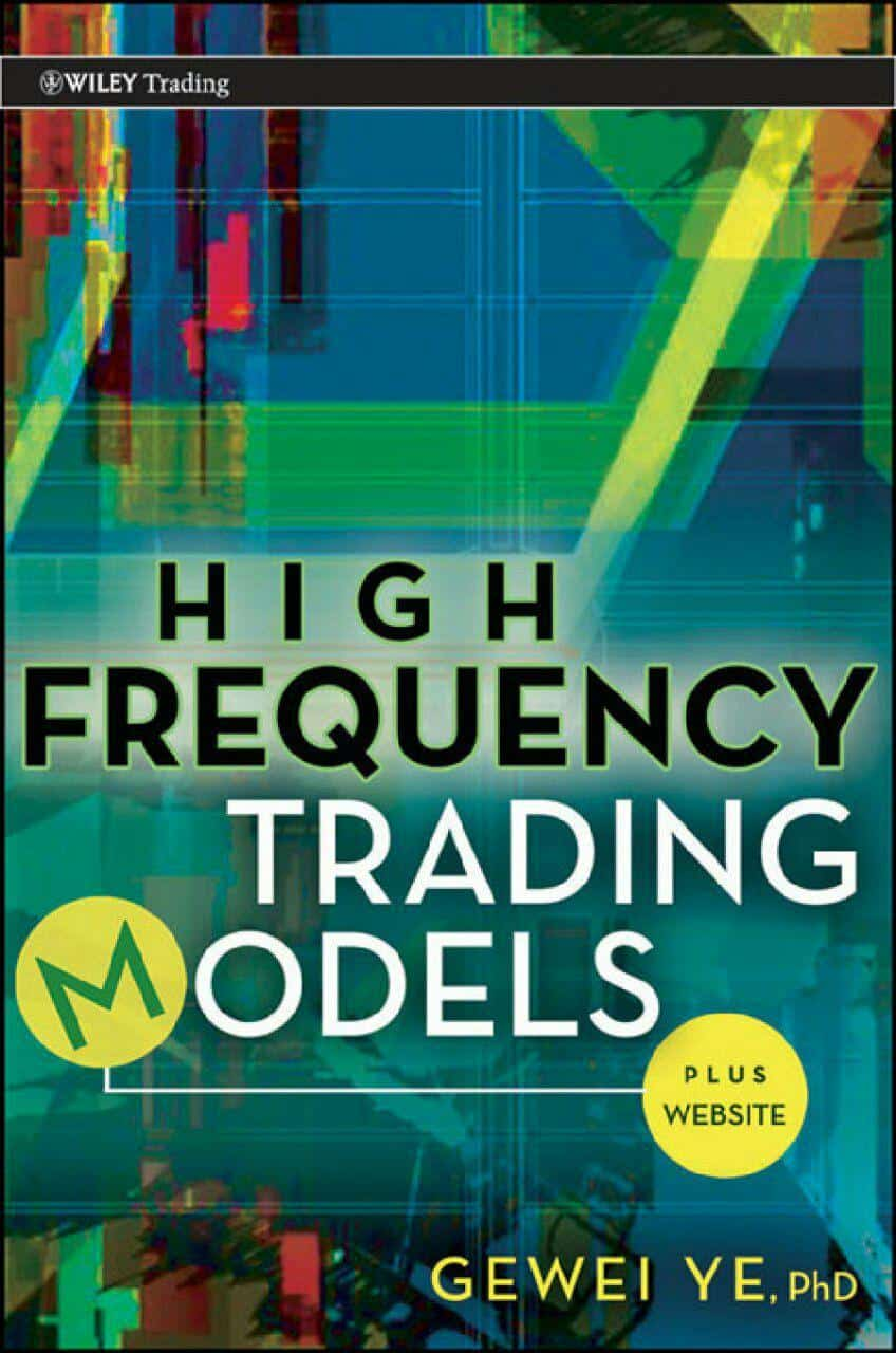HIGH FREQUENCY TRADING MODELS