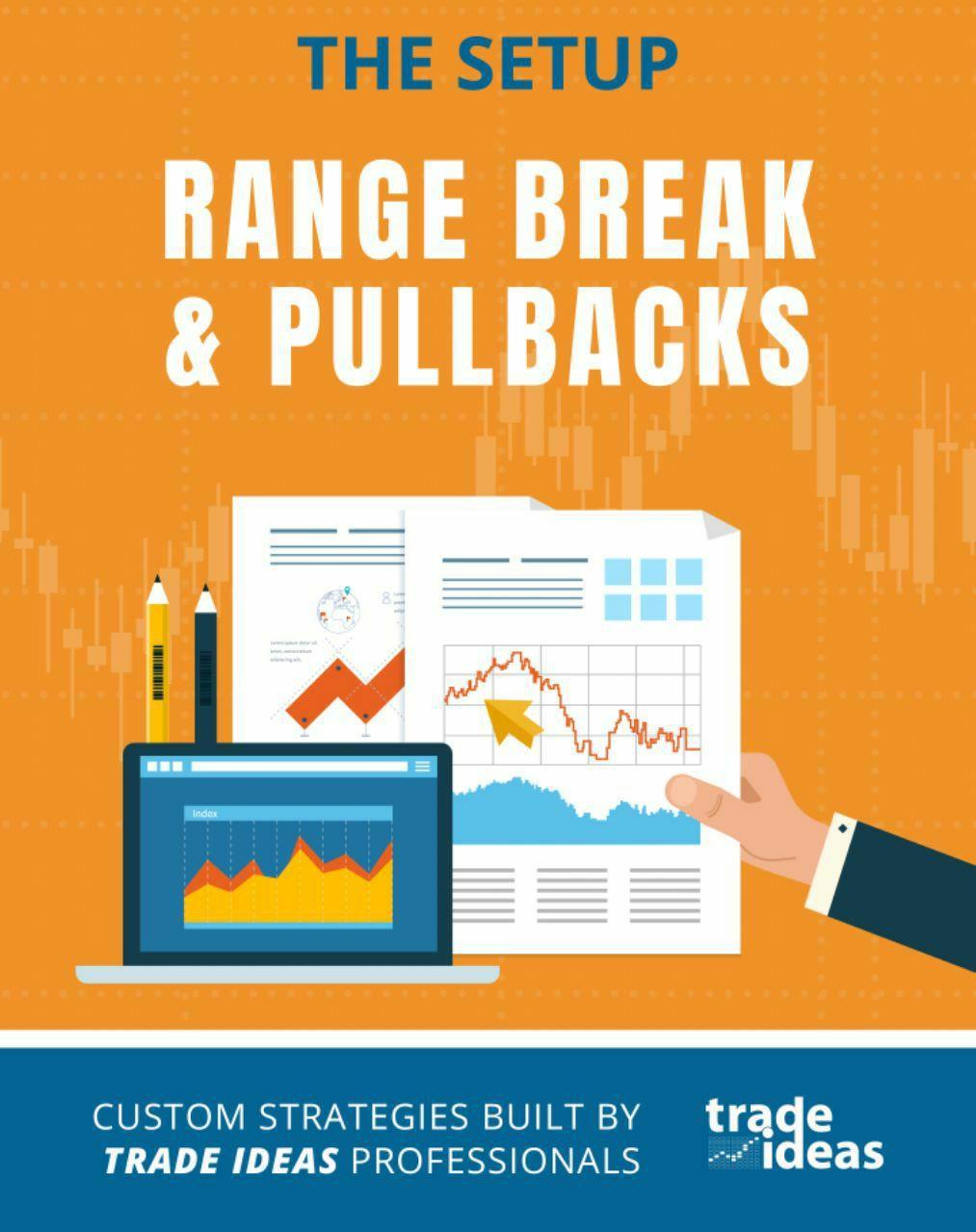 RANGE BREAK & PULLBACKS