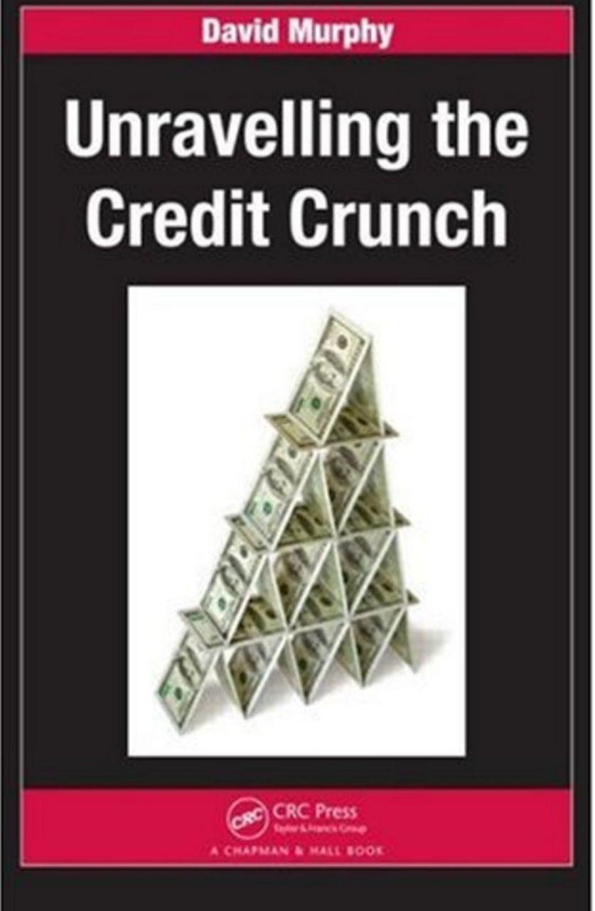 URAVELLING THE CREDIT CRUNCH